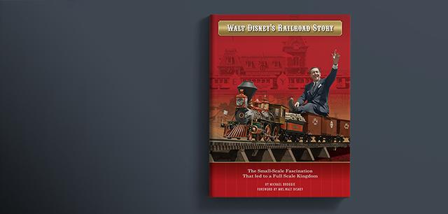 Michael Broggie's Walt Disney Railroad Story Book Design by Laban Brown Design Essex London